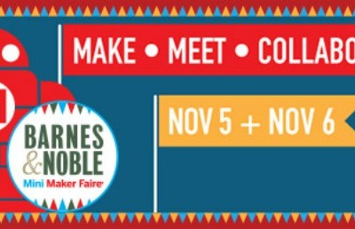 Mini Maker Faire this weekend at Barnes & Noble