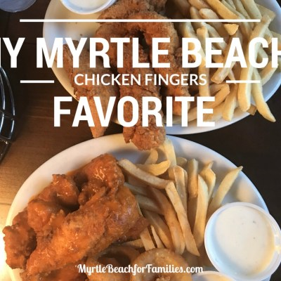 My Myrtle Beach Favorite: Chicken Fingers