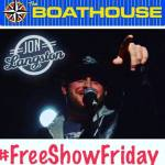 FREE Show Friday at The Boathouse