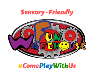 Fun Warehouse Sensory Friendly