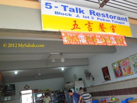 5-Talk Restaurant in Telupid town