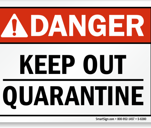Danger Ansi Sign Keep Out Quarantine
