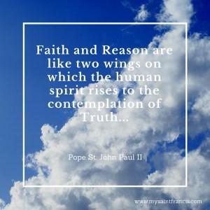 Faith and Reason...
