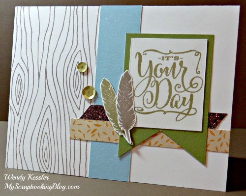 It's Your Day Card by Wendy Kessler
