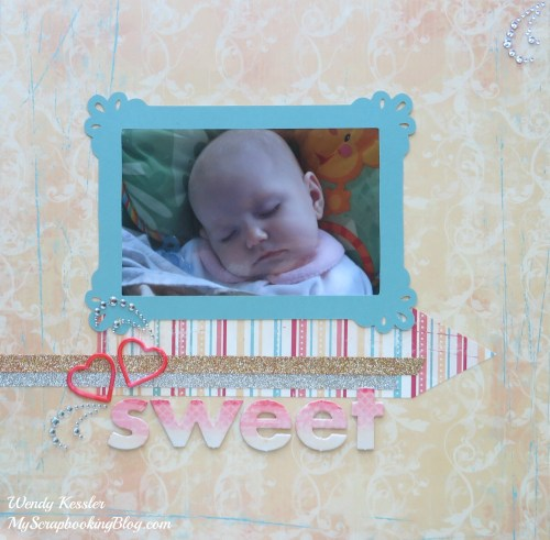 Sweet Layout by Wendy Kessler