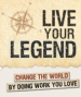 Live Your Legend