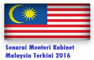 Senarai Menteri Kabinet Malaysia Terkini 2016