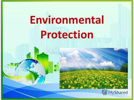 "Презентация на тему: ""Ecological Problems Pollution and ..."