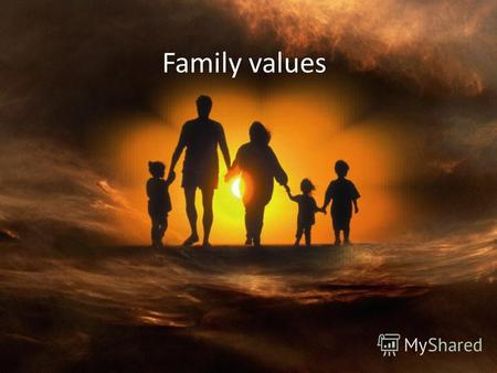 Image result for Family, most offer values