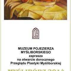 Przegląd Plastyki Myśliborskiej 2014