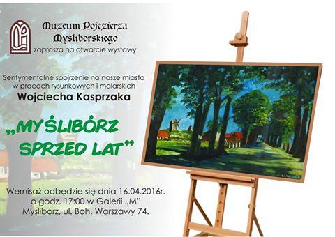 Wystawa malarstwa Myślibórz sprzed lat