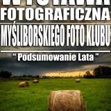 """""""Podsumowanie lata"""" – wystawa fotograficzna Myśliborskiego Foto Klubu"""