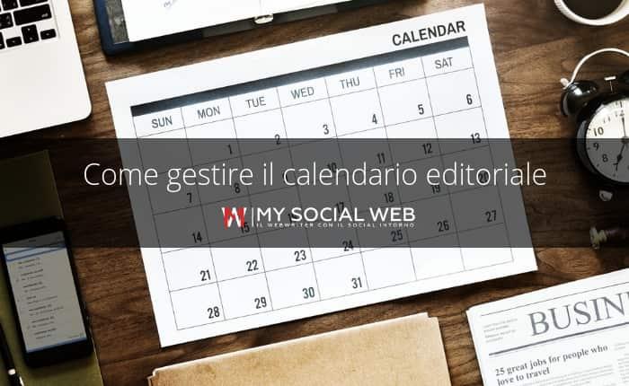 Calendario Editoriale Cosè E Come Si Fa My Social Web