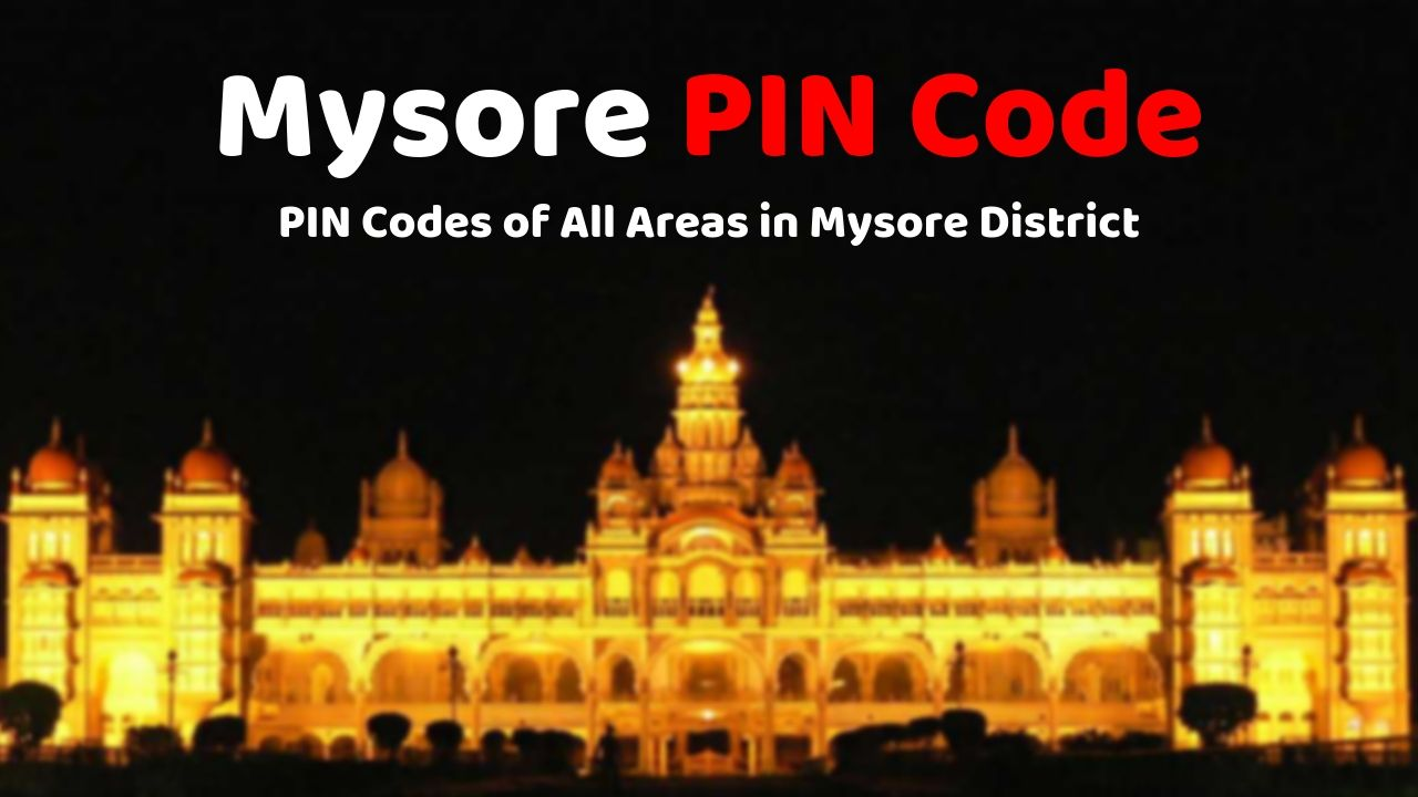 How to find Mysore PIN Code Number 2019