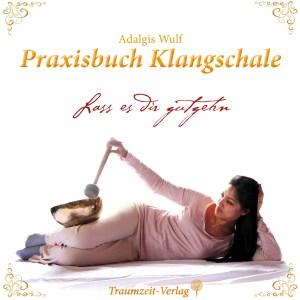 Praxisbuch Klangschale