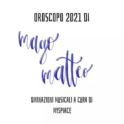 oroscopo 2021 mago matteo