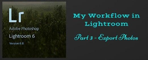 Blogging Marathon, Lightroom Tutorial, How to Export Images in Lightroom,