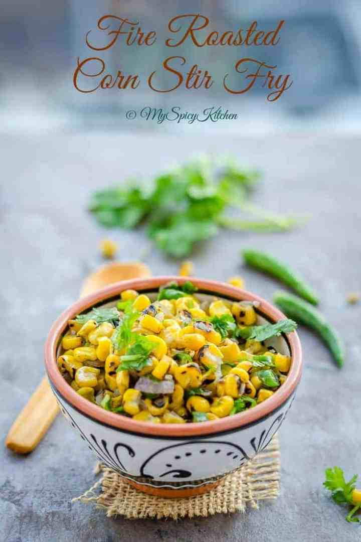 Corn, Fire Roasted Corn Kernels, Corn Kernels, Frozen Corn kernels, Fire roasted corn kernels, Corn stir fry, fire roasted corn stir fry, blogging marathon