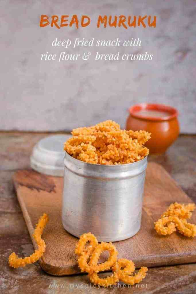Bread muruku is a deep fried snack from South Indian prepared with rice flour and fresh bread crumbs