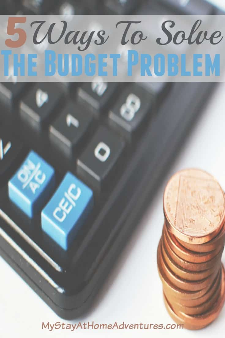 5 Ways To Solve The Budget Problem