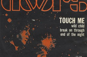 Touch Me, The Doors