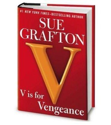 V is for Vengeance sue grafton