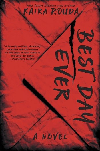 Best Day Ever by Kaira Rouda best mystery thriller book covers 2017 book
