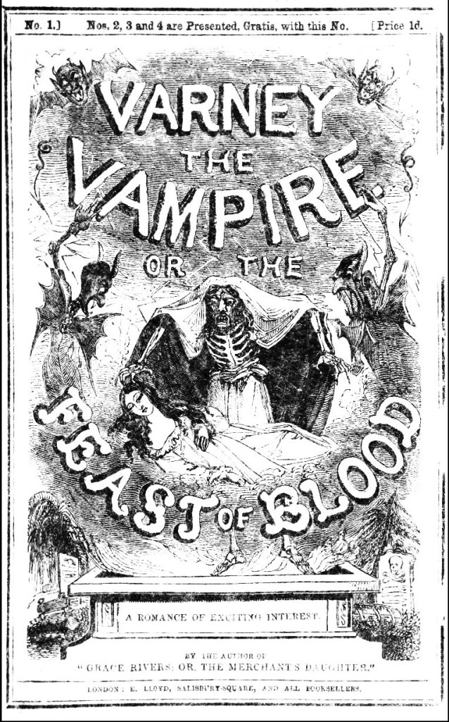 Penny Dreadfuls The Ultimate Guide To Their Origins, Decline and Legacy varney vampire