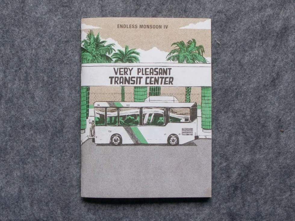 Endless Monsoon IV: Very Pleasant Transit Center risograph comic book by Sarah Welch front cover