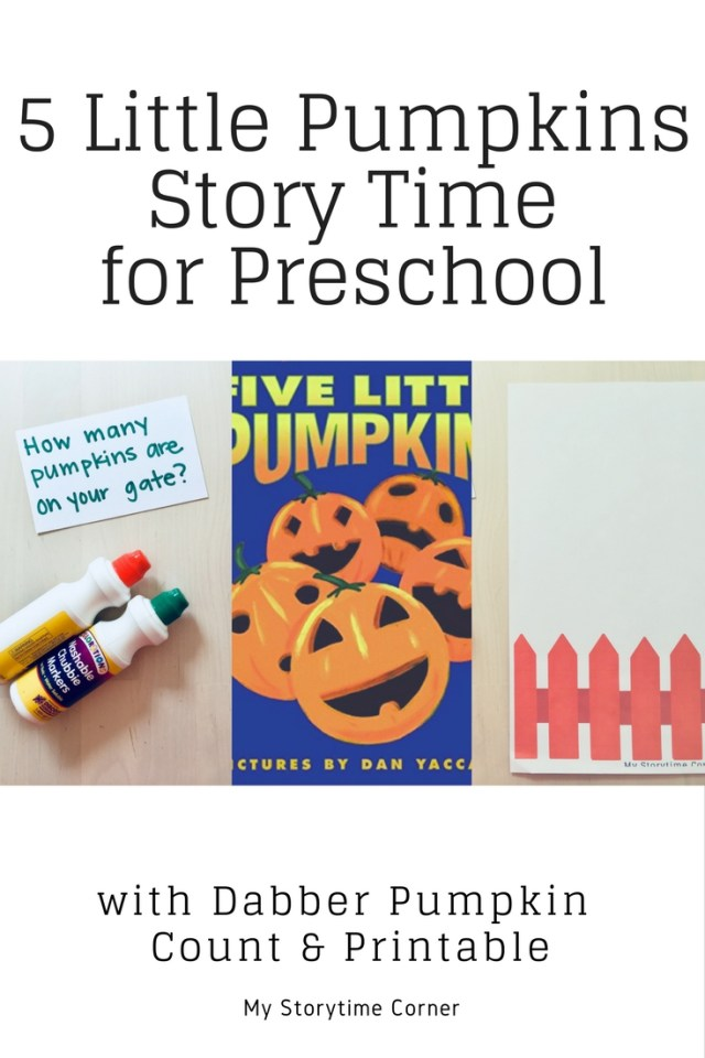 5 Little Pumpkins Story Time and Dabber Pumpkin Count