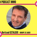 MON PODCAST IMMO Bertrand GStalder