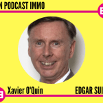 Edgar Suites - Xavier O'Quin - Mon Podcast Immo - MySweetimmo