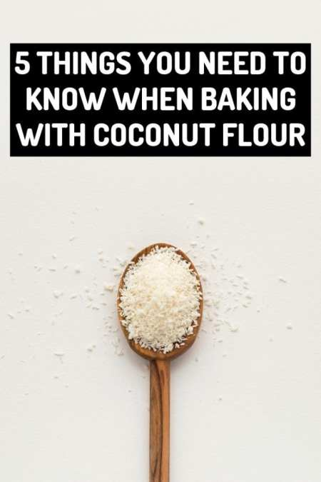 5 things you need to know when baking with coconut flour My Sweet Keto. #keto #ketogenic #ketofam #coconutflour