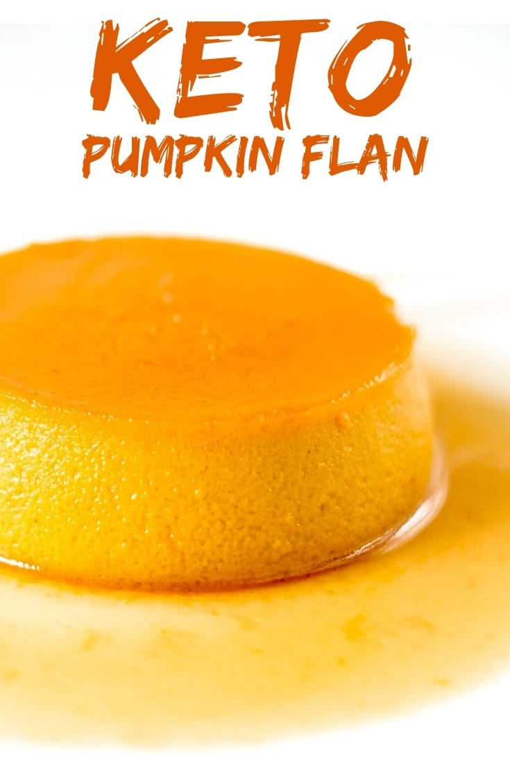 "A very quick and simple dessert that has a ""wow"" effect when you taste it. Keto pumpkin flan is a must in the pumpkin season. Delicious and creamy! #keto #ketogenic #lowcarb #ketoflan #recipe #mysweetketo"