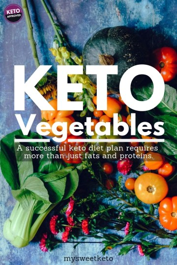 Keto Approved Vegetables - A successful keto diet plan requires more than just fats and proteins. #keto #ketogenic #ketodiet #ketovegetables #ketofoodlist