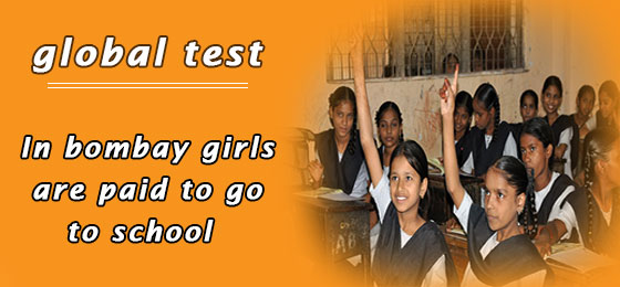 Global test : girl's education in Bombay