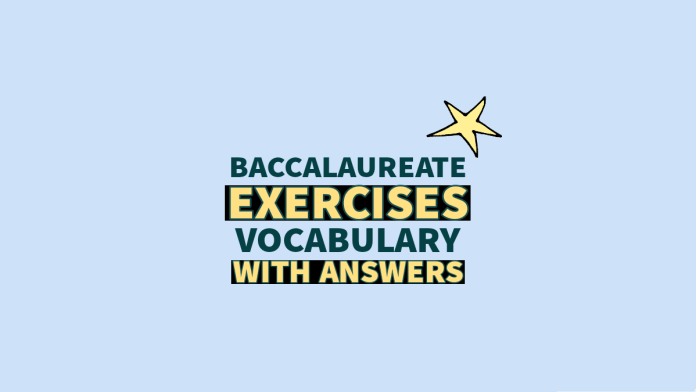 Baccalaureate Vocabulary Exercises