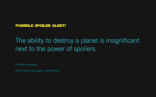 Force Block The Star Wars Spoiler Blocker Chrome Extension to block spoilers