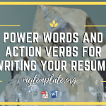 Power Words and Action Verbs For Writing Your Resume