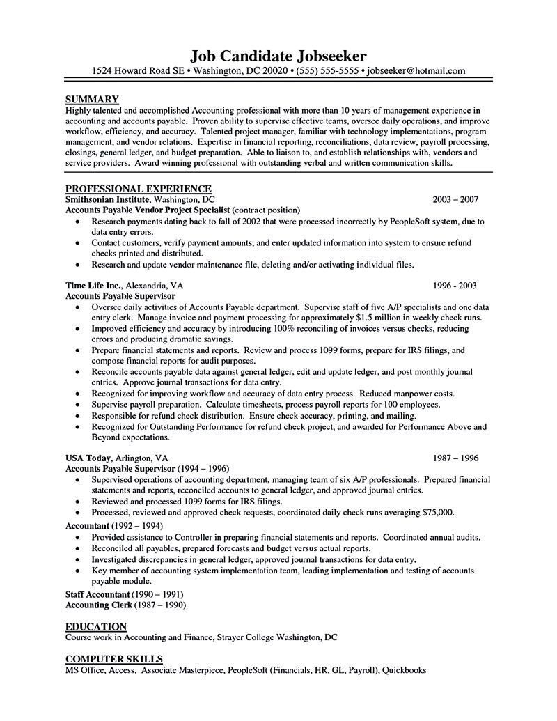 Accounts payable resume is used to apply a job as account payable administrator People with this job have responsibilities in processing invoices as accounts payable resume sample