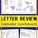 Alphabet Worksheets Activities Of Letter Review Alphabet Worksheets
