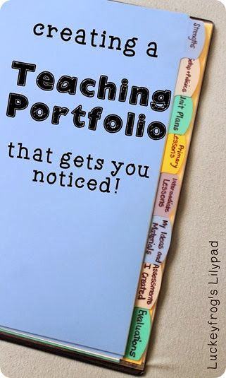 Creating a Teaching Portfolio that Gets You the Job Need to use this window into the classroom idea