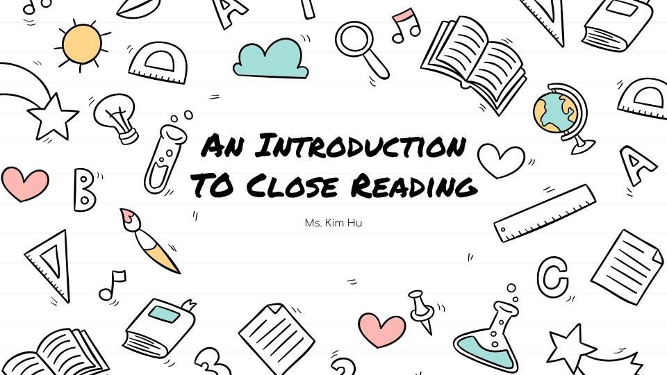 Introduction to Close Reading Lecture Slides