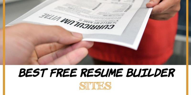 Best Free Resume Builder Sites Of 5 top Resume Builder Sites to Create Your Resume Line