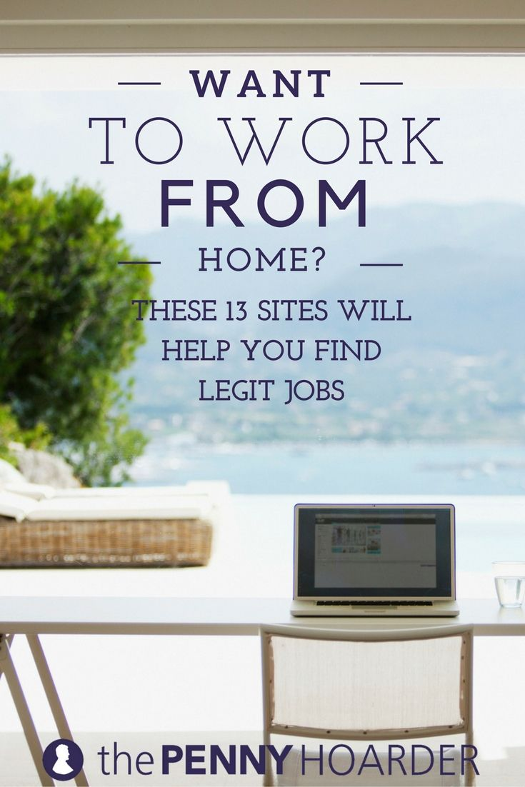 Want to Work from Home These 15 Sites Will Help You Find Legit Jobs