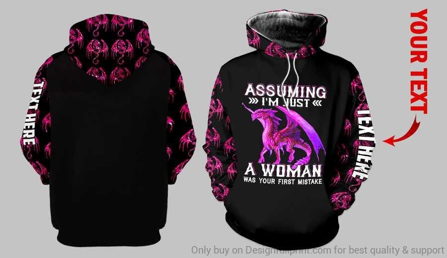 Personalized Dragon Assuming Im Just A Women Was Your First Mistake US Uni Hoo