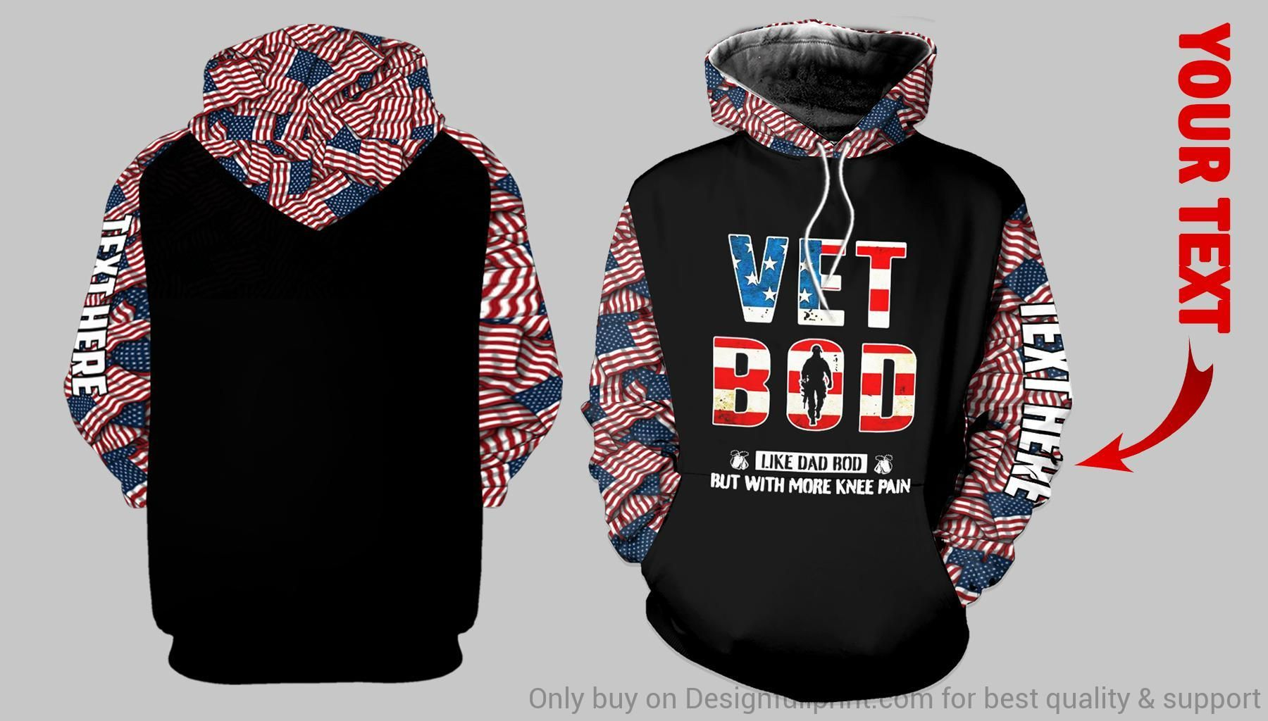 Vet Bod Like A Dad Bod But With More Knee Pain Veteran Personalized US Uni Size Hoo
