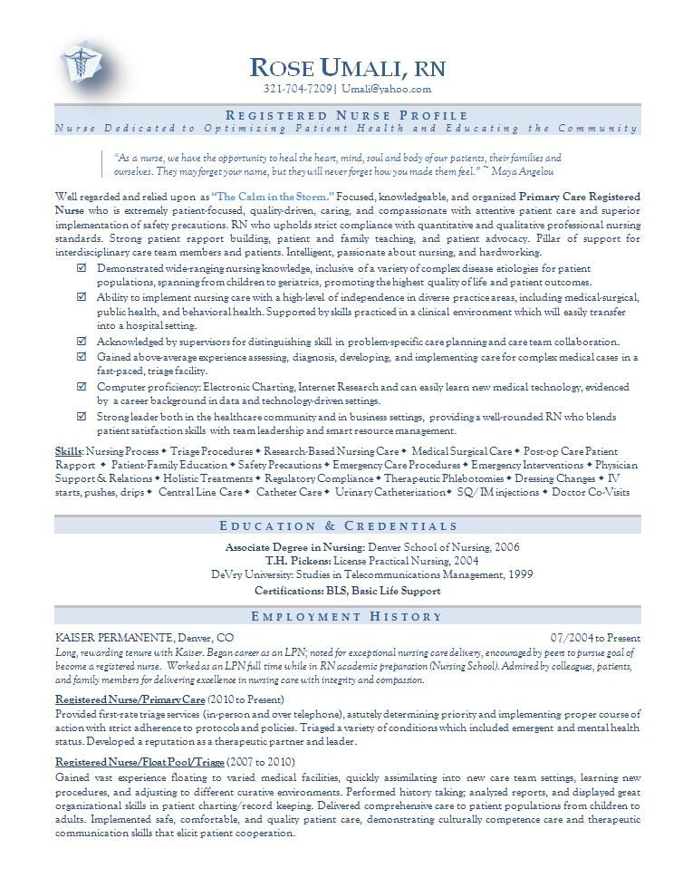 Nursing resume sample Best Nursing resume sample nursing resume templates Now that you have selected a Nursing resume sample youre prepared to write the great resume Youve probably already seen a dizzying amount of internet advice on how to write a resume and are not sure how to create sense of it just about all Dont worry with over 10 years of assisting customers write resumes we all can tell you the particular best thing to do is not to put up up on a bunch of information Instead