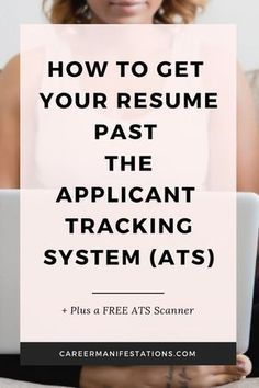 How to Get Your Resume Past the Applicant Tracking System ATS Career Manifestations