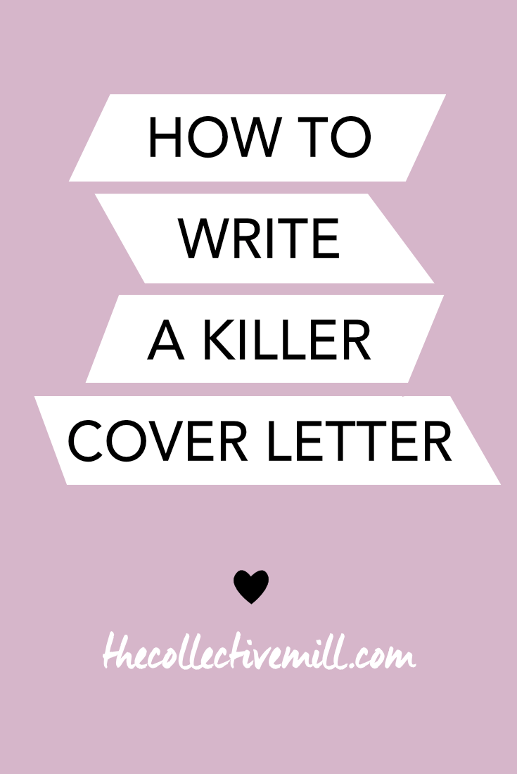 How to Write a Killer Cover Letter The purpose of a cover letter is to introduce yourself mention the role you're applying for articulate how your experience fits this role and request an interview or phone call Your cover letter may be the reason a hiring manager decides to interview you so make sure to take the time needed to make it articulate well crafted and pelling the link for a step by step guide on how to write a killer cover letter TheCollectiveMill c